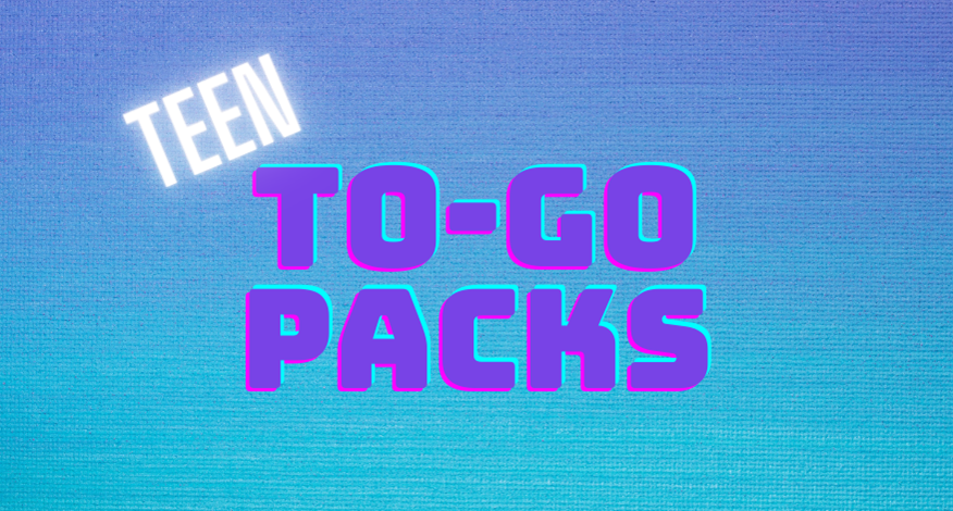Teen To-Go Packs